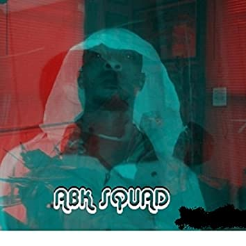 Abk Squad Hosted by Mixtape Exclusive