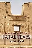 Fatal Tears (The Journeys of Rupert Winfield Book 1) (English Edition)
