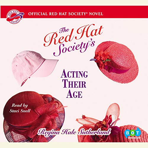 The Red Hat Society's Acting Their Age audiobook cover art