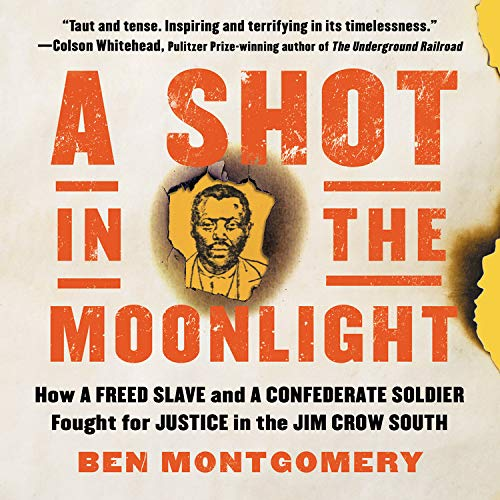 A Shot in the Moonlight Audiobook By Ben Montgomery cover art