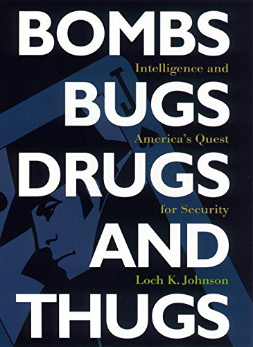 Bombs Bugs Drugs Thugs Intelligence