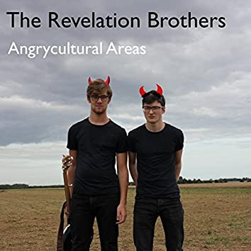 Angrycultural Areas