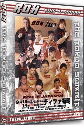 ROH- Ring of Honor Wrestling: Tokyo Summit DVD 09.14.08 Tokyo, Japan