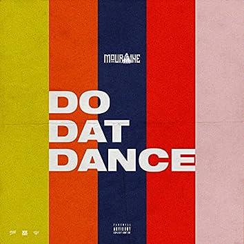 Do Dat Dance