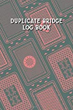 Duplicate Bridge Logbook: A book of log sheets: Perfect for scorekeeping: Playing card pattern cover