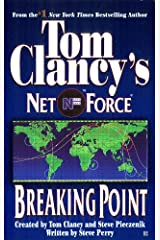 Tom Clancy's Net Force: Breaking Point Kindle Edition