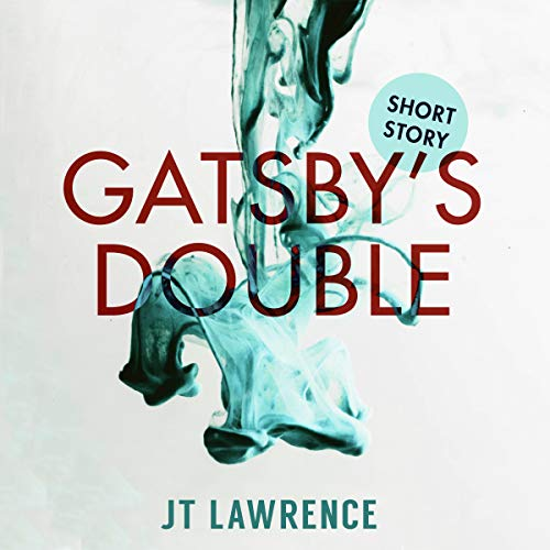 Gatsby's Double: A Short Story audiobook cover art