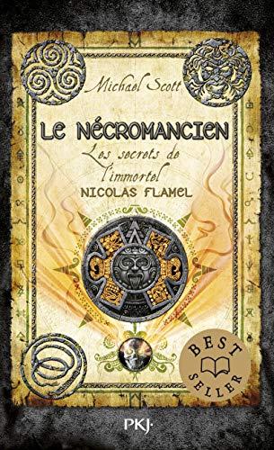 Les secrets de l'immortel Nicolas Flamel - Tome 04: Le Nécromancien (4)