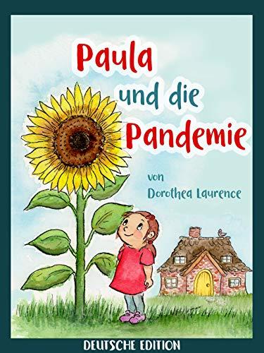 Paula und die Pandemie: Deutsche Edition