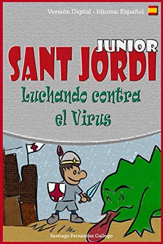 Sant Jordi Junior: Luchando contra el Virus