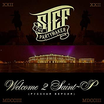 Welcome 2 Saint-P