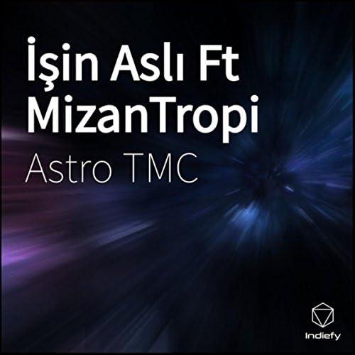 Astro TMC feat. MizanTropi