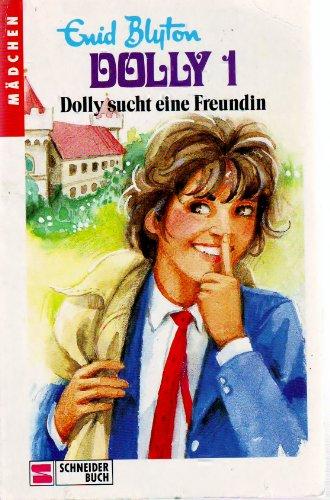 Dolly 1: Dolly sucht eine Freundin