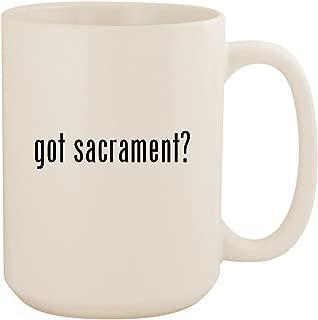 got sacrament? - White 15oz Ceramic Coffee Mug Cup