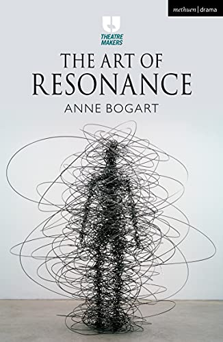 The Art of Resonance (Theatre Makers) (English Edition)