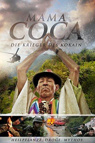 Mama Coca - Die Krieger des Kokain [OmU]