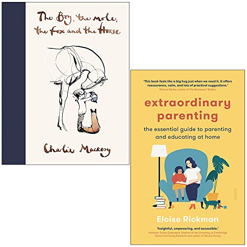 Price comparison product image The Boy The Mole The Fox and The Horse By Charlie Mackesy & Extraordinary Parenting By Eloise Rickman 2 Books Collection Set