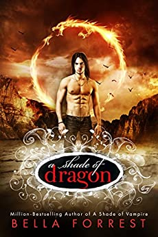 A Shade of Dragon by [Bella Forrest]