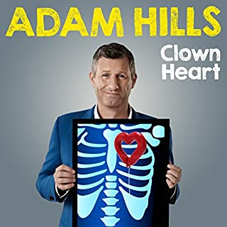 Adam Hills: Clown Heart - Live                   By:                                                                                                                                 Mr Adam Hills                               Narrated by:                                                                                                                                 Mr Adam Hills                      Length: 1 hr and 18 mins     16 ratings     Overall 4.6