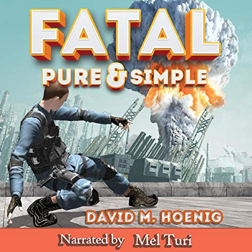 Fatal, Pure & Simple audiobook cover art
