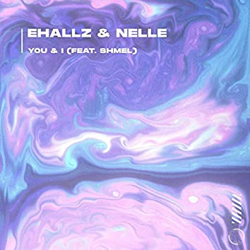 You & I (feat. shmel)