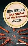 Image of Jack Taylor auf dem Kreuzweg (Bd. 6): Kriminalroman