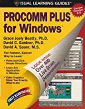 Procomm Plus for Windows: The Visual Learning Guide (Visual Learning Guides)