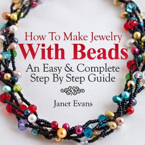 How To Make Jewelry With Beads audiobook cover art