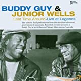 Last Time Around-Live at Legends - uddy & Wells,Junior Guy