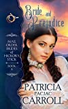 Bride and Prejudice: Sweet Historical Romance (Mail Order Brides of Hickory Stick Book 8) (English Edition)