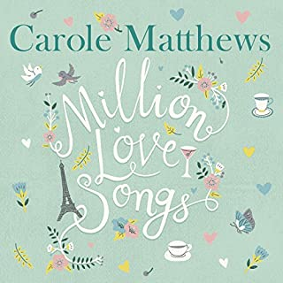 Million Love Songs                   By:                                                                                                                                 Carole Matthews                               Narrated by:                                                                                                                                 Emma Powell,                                                                                        Carole Matthews                      Length: 10 hrs and 25 mins     205 ratings     Overall 4.5