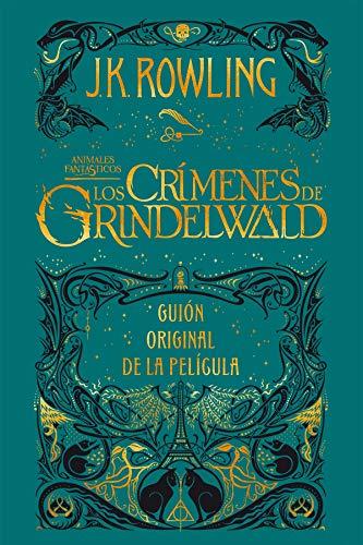 Animales fantásticos: Los crímenes de Grindelwald Guión