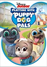 Puppy Dog Pals: Playtime With Puppy Dog Pals