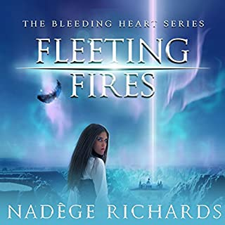 Fleeting Fires     Bleeding Heart, Book 3              By:                                                                                                                                 Nadège Richards                               Narrated by:                                                                                                                                 James Patrick Cronin,                                                                                        Brittany Pressley                      Length: 14 hrs and 24 mins     3 ratings     Overall 3.7