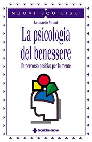 La psicologia del benessere: Un percorso positivo per la mente