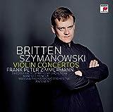 Szymanowski: Violinkonzerte Nr. 1 & 2/Britten: Violinkonzert - Frank Peter Zimmermann