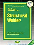 Structural Welder(Passbooks) (Career Examination Series)