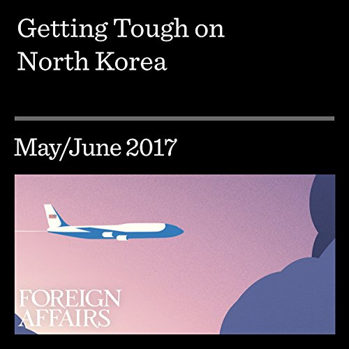 Getting Tough on North Korea audiobook cover art