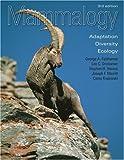 Mammalogy: Adaptation, Diversity, Ecology
