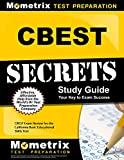 CBEST Secrets Study Guide: CBEST Exam Review for the California Basic Educational Skills Test