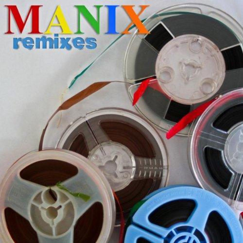 I Want You (Manix Remix)