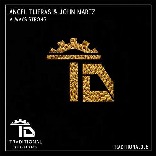 Angel Tijeras & john martz