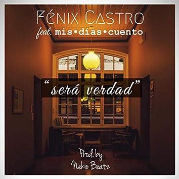 Será Verdad (feat. mis:dias:cuento & Nekio Beats)