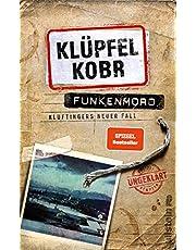 Funkenmord: Kluftingers neuer Fall (Kluftinger-Krimis, Band 11)
