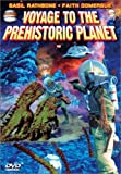 Voyage To The Prehistoric Planet...
