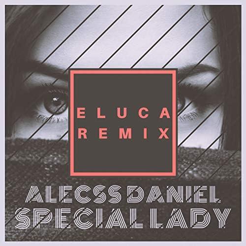 Eluca & Alecss Daniel