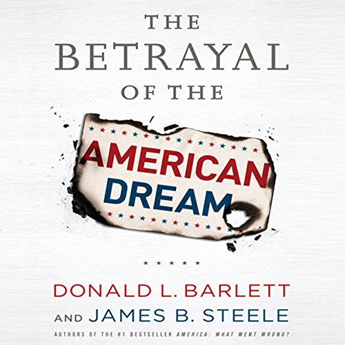 The Betrayal of the American Dream audiobook cover art