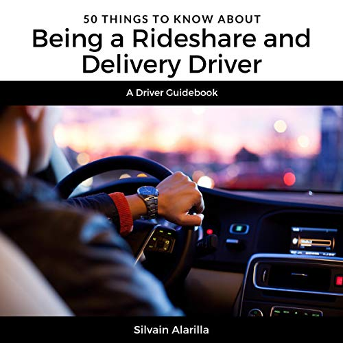 50 Things to Know About Being a Rideshare and Delivery Driver: A Driver Guidebook Titelbild