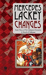 Changes: Volume Three of the Collegium Chronicles (A Valdemar Novel)