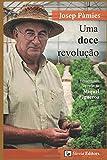 Uma doce revolução
